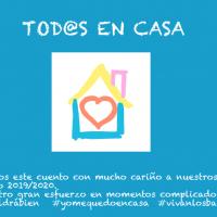 ESTE CUENTO ES PARA VOSOTR@S: TOD@S EN CASA